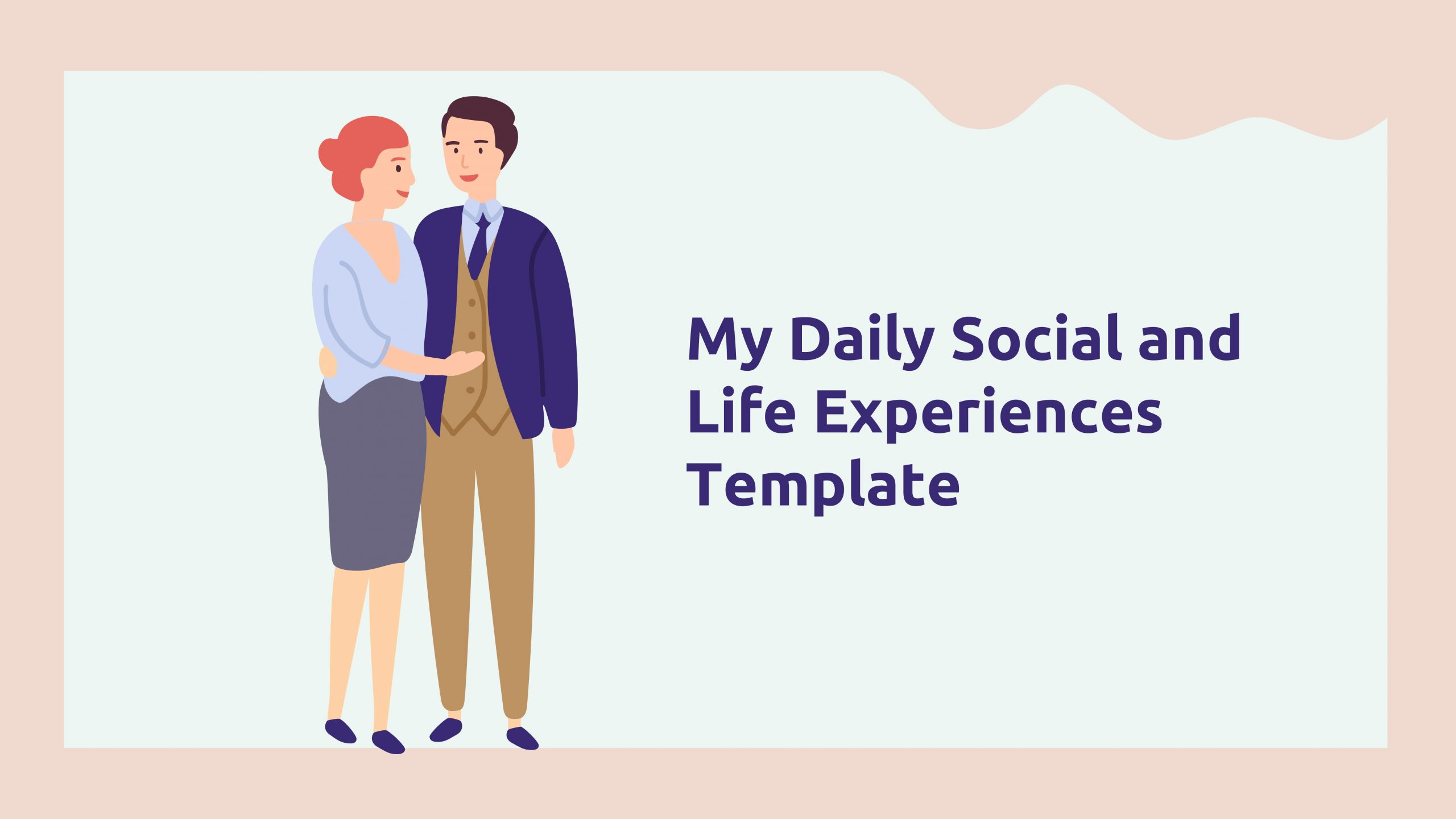 Free social and life experiences template