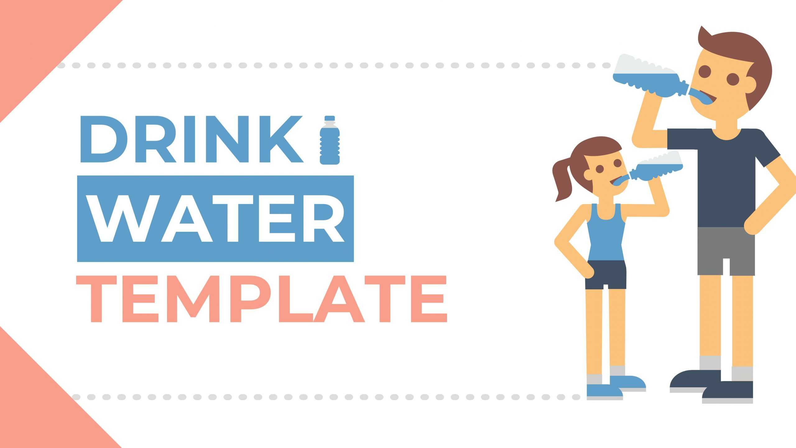 Free presentation template of Drink Water