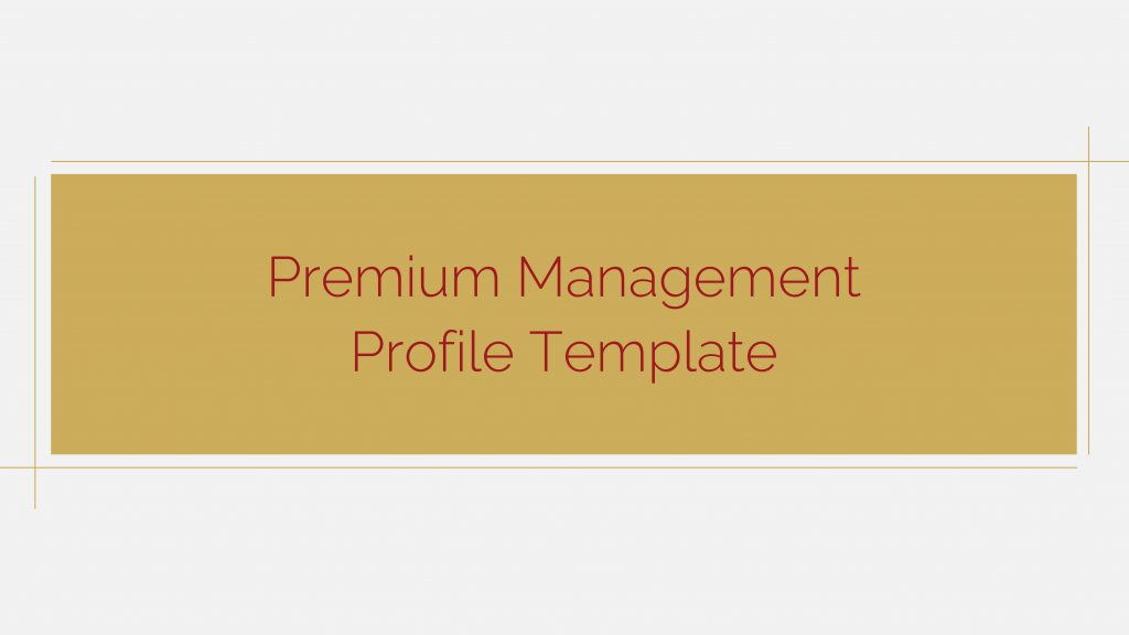 Download Free presentation template of Premium Management Profile